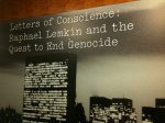 Letters of Conscious - Raphael Lemkin and the Quest to End Genocide